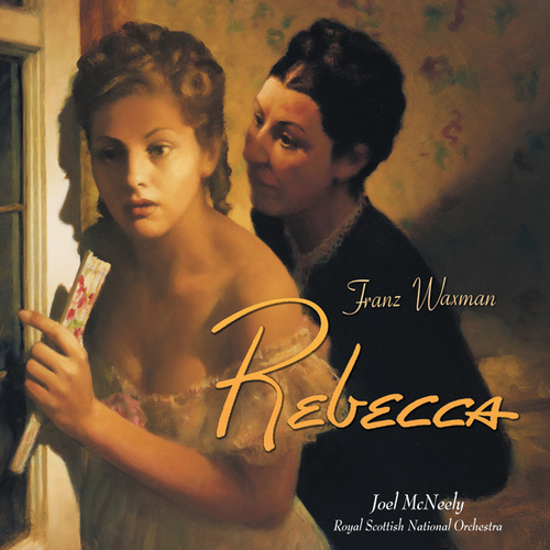 Play & Download Rebecca by Franz Waxman | Napster