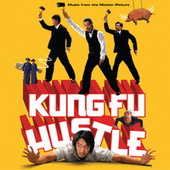Play & Download Kung Fu Hustle by Various Artists | Napster