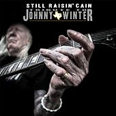 Still Raisin' Cain: Tribute to Johnny Winter by Tyrone Vaughan