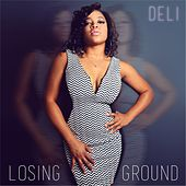Play & Download Losing Ground by Deli | Napster