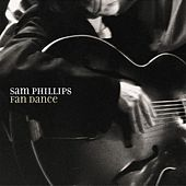 Fan Dance by Sam Phillips