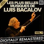 Play & Download Les Plus Belles Musiques de Luis Bacalov - Vol. 1 (Bandes Originales Des Films) by Luis Bacalov | Napster