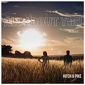 Play & Download All About You by The Hitch | Napster
