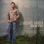 Play & Download Ride On by J. Michael Harter | Napster