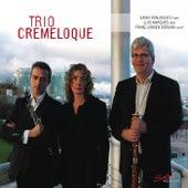 Play & Download Trio Cremeloque by Trio Cremeloque | Napster