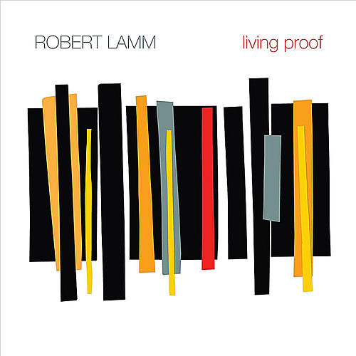 Play & Download Living Proof by Robert Lamm | Napster