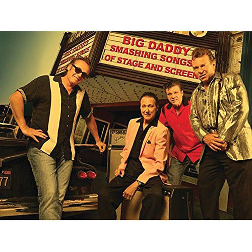 Play & Download Smashing Songs of Stage & Screen by Big Daddy | Napster