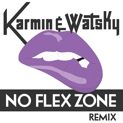 No Flex Zone (Remix) - Single by Karmin