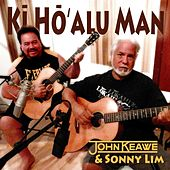 Play & Download Kī Hōʻalu Man by John Keawe | Napster