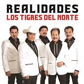 Play & Download Realidades by Los Tigres del Norte | Napster