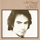 Play & Download Love Songs by Neil Diamond | Napster