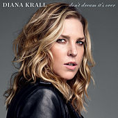 Play & Download Don't Dream It's Over by Diana Krall | Napster