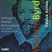 Play & Download William Byrd: Keyboard Works by Patrick Ayrton | Napster