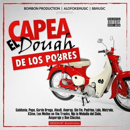 Play & Download Capea el Dough (De los Pobres) by Don Chezina | Napster