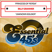 Play & Download Princess of Persia / Unknown Solider (Digital 45) by Billy Grammer | Napster