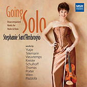 Play & Download Going Solo: Unaccompanied Works for Violin and Viola by Stephanie Sant'Ambrogio | Napster