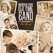 Then & Now by The Mountain Park Old Time Band