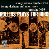Play & Download Rollins Plays For Bird by Sonny Rollins | Napster