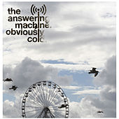 Play & Download Obviously Cold by The Answering Machine | Napster