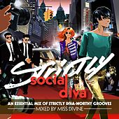 Play & Download Strictly Social Diva by Various Artists | Napster
