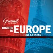 Gourmet: Dinner in Europe by Phil Dwyer