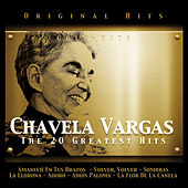 Chavela Vargas. The 20 Greatest Hits by Chavela Vargas