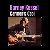 Play & Download Carmen's Cool by Barney Kessel | Napster