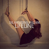 Lifeline by The Answering Machine