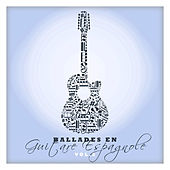 Ballades en guitare espagnole Vol. 2 by Various Artists