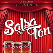 Dj Nelson Presenta: Salsa Con Ton by Various Artists