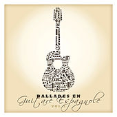 Ballades en guitare espagnole Vol. 1 by Various Artists
