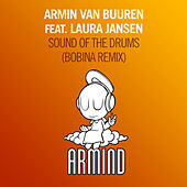 Sound Of The Drums (Bobina Remix) by Armin Van Buuren