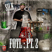 Fresh Out Tha Lab Pt.2 by Silk