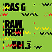 Raw Fruit Vol.3 by Ras G