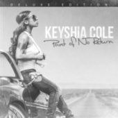 Play & Download Point Of No Return (Deluxe Edition) by Keyshia Cole | Napster