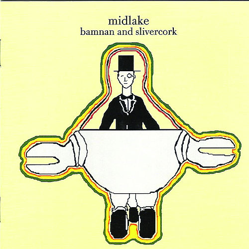 Bamnan and Silvercork by Midlake