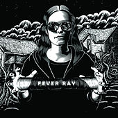 Fever Ray (Deluxe Edition) von Fever Ray