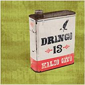 Play & Download Drango 13 by Kalio Gayo | Napster