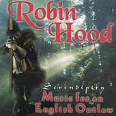 Robin Hood: Music for an English Outlaw by Various Artists
