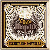 Play & Download Levantando Polvadera by Voz De Mando | Napster
