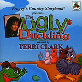 Froggy's Country Storybook Present: The Ugly Duckling von Terri Clark