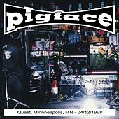 Play & Download Quest, Minniapolis, Mn 04-12-1998 by Pigface | Napster