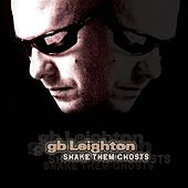 Play & Download Shake Them Ghosts by G.B. Leighton | Napster