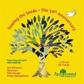 Play & Download Sowing The Seeds - The 10th Anniversary by Various Artists | Napster