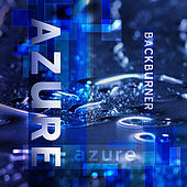 Play & Download Azure by Back Burner | Napster