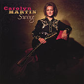 Play & Download Swing by Carolyn Martin | Napster
