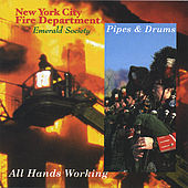 All Hands Working by Fdny Pipes and Drums