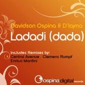 Play & Download Ladadi (DaDa) by Davidson Ospina | Napster