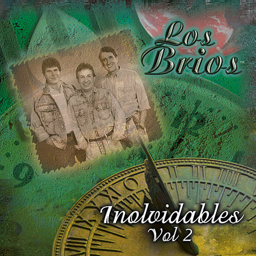 Play & Download Inolvidables by Los Brios | Napster