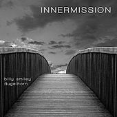 Play & Download Innermission by Billy Smiley | Napster
